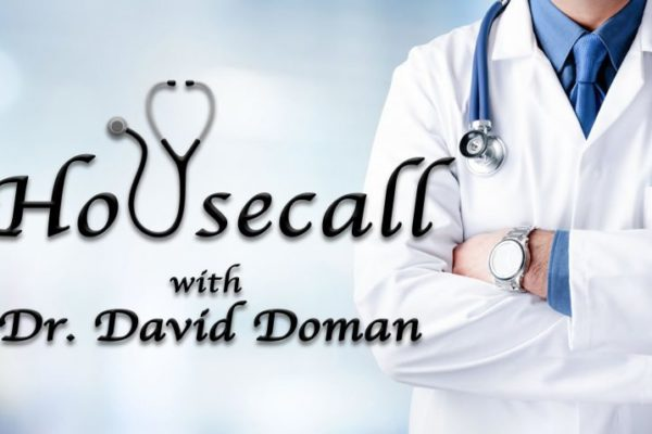 Housecall with Dr. David Doman- COVID-19 Update