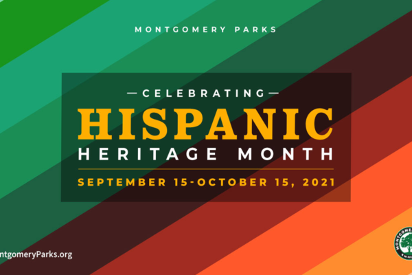 Join Everyone Throughout Montgomery County to Celebrate Hispanic Heritage Month 9/15-10/15