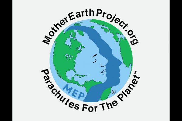 """Part #2: The Mother Earth Project's: """"Parachutes for the Planet"""""""